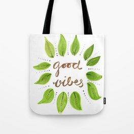 Good Vibes,motivation desgin Tote Bag