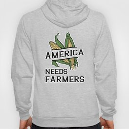 America Needs Farmers Farming Support American Farms T Shirt Hoody