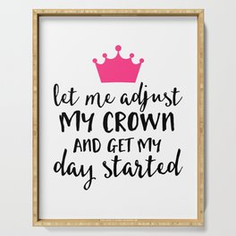 Adjust My Crown Funny Quote Serving Tray