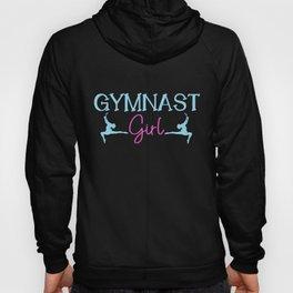 Gymnast Girl | Acrobatics Gymnasts Gymnastics Gym Hoody