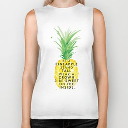 Be A Pineapple Biker Tank