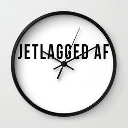 JETLAGGED AF Wall Clock