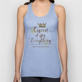 Queen of effin' Everything Unisex Tank Top