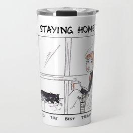 Staying Home Travel Mug