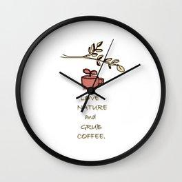 Love Nature and Grub Coffee Wall Clock