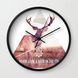 Never look a deer in the eyes Wall Clock