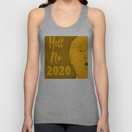 Hell No 2020 Unisex Tank Top