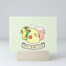 Crazy Bird Lady Mini Art Print