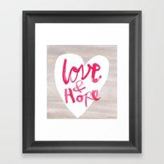 Love + Hope Framed Art Print