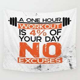 A one hour workout is 4 of your day no excuses Fitness Typography Quotes Wall Tapestry