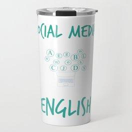 Social Media Can Wait Time For English Travel Mug