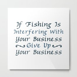 Fish are caught by fisherman Metal Print