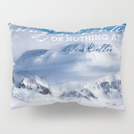Life is either a daring adventure or nothing at all. ICELAND (Helen Keller Quote) Pillow Sham