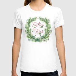 Festive As Fuck T-shirt