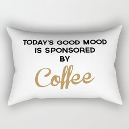 Today's Good Mood Funny Quote Rectangular Pillow