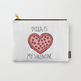 pizza is my valentine new 2018 14feb valentines day Carry-All Pouch