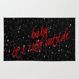 Baby it's cold outside Rug