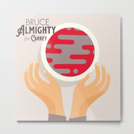 Bruce Almighty, alternative movie poster, Jim Carrey film, Morgan Freeman, Jennifer Aniston, Carell Metal Print
