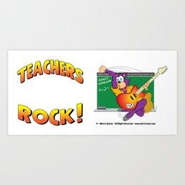 TEACHERS ROCK Side by Side Art Print