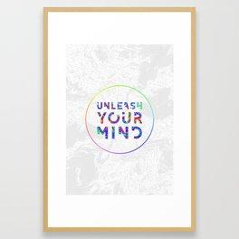Unleash Your Mind Framed Art Print