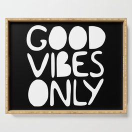GOOD VIBES ONLY (black) - Handlettered typography Serving Tray