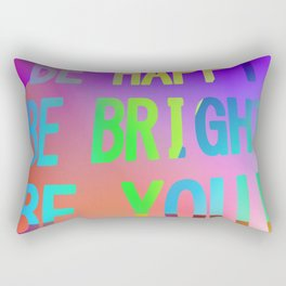 Just be you! Rectangular Pillow