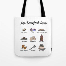 Tom Haverfordisms Tote Bag