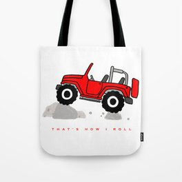 That's how I roll - Red Jeep Tote Bag
