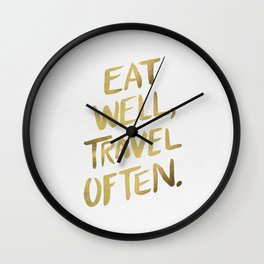 Eat Well Travel Often on Gold Wall Clock