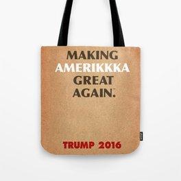 Trump Makings 7. Tote Bag