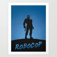 robocop Art Prints featuring RoboCop by Nick Kemp