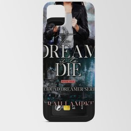 To Dream is to Die iPhone Card Case