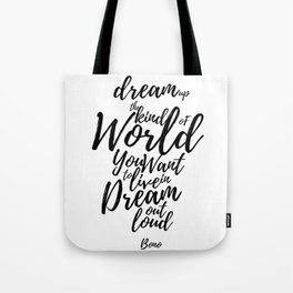 Dream Out Loud Tote Bag