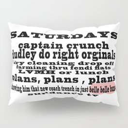 Definition of Saturday #2 Pillow Sham