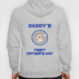 Daddy's First Father's Day Hoody