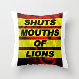 SHUTS MOUTHS OF LIONS (Daniel 6:22) Throw Pillow