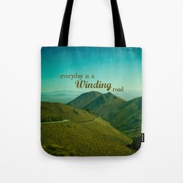 Everyday Is A Winding Road Tote Bag