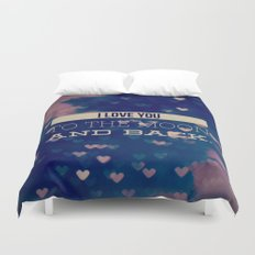 I Love You to the Moon and Back Duvet Cover