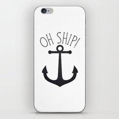 Oh Ship! iPhone & iPod Skin