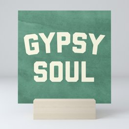 Gypsy Soul Slogan Mini Art Print