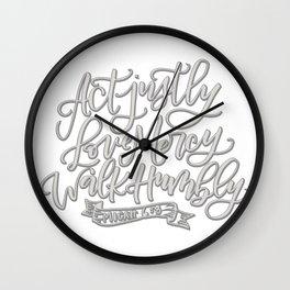 Micah 6:8 gray Wall Clock