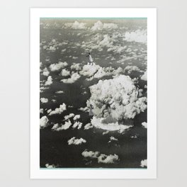 Stop hiding in the clouds. Art Print