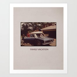 FAMILY VACATION Art Print