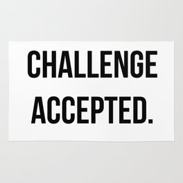 Challenge accepted Rug