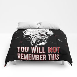 You will NOT remember this! Comforters
