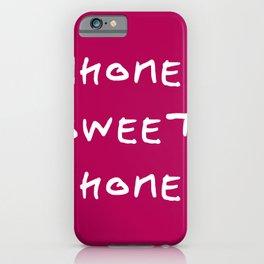 Home sweet home 2 purple iPhone Case