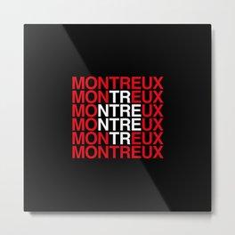 MONTREUX Metal Print