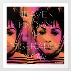 Heaven Knows I better Get Them Cha-Cha Heels Art Print