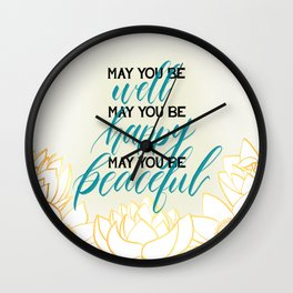 May You Be Meditation Loving Kindness Mantra With Lotus Blooms Wall Clock
