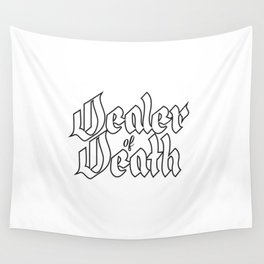 Dealer of Death Wall Tapestry